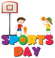 sports day poster with boys playing basketball vector image