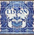 lisbon ceramic tile lisboa souvenir vector image