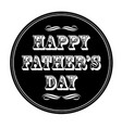 happy fathers day ornate typography black circle vector image